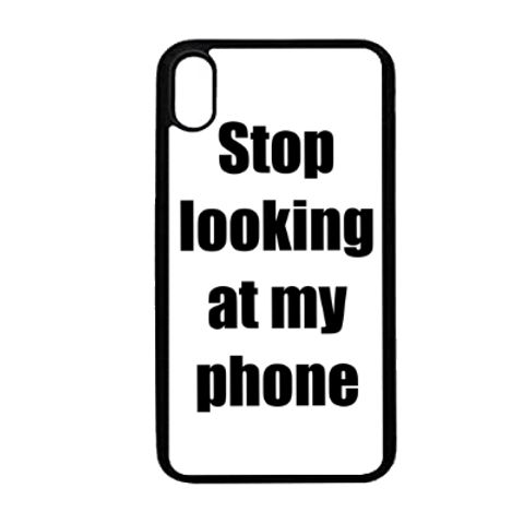 Stop looking at my phone white
