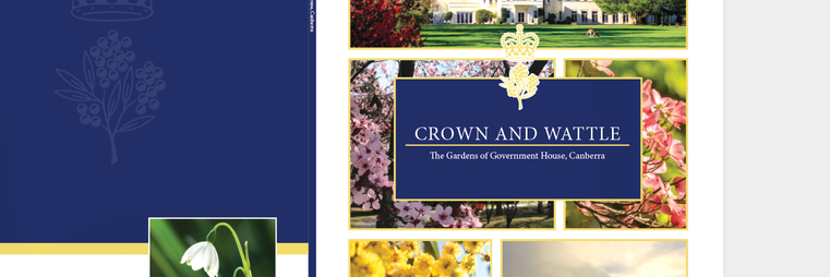 Crown and Wattle - The Gardens of Government House, Canberra