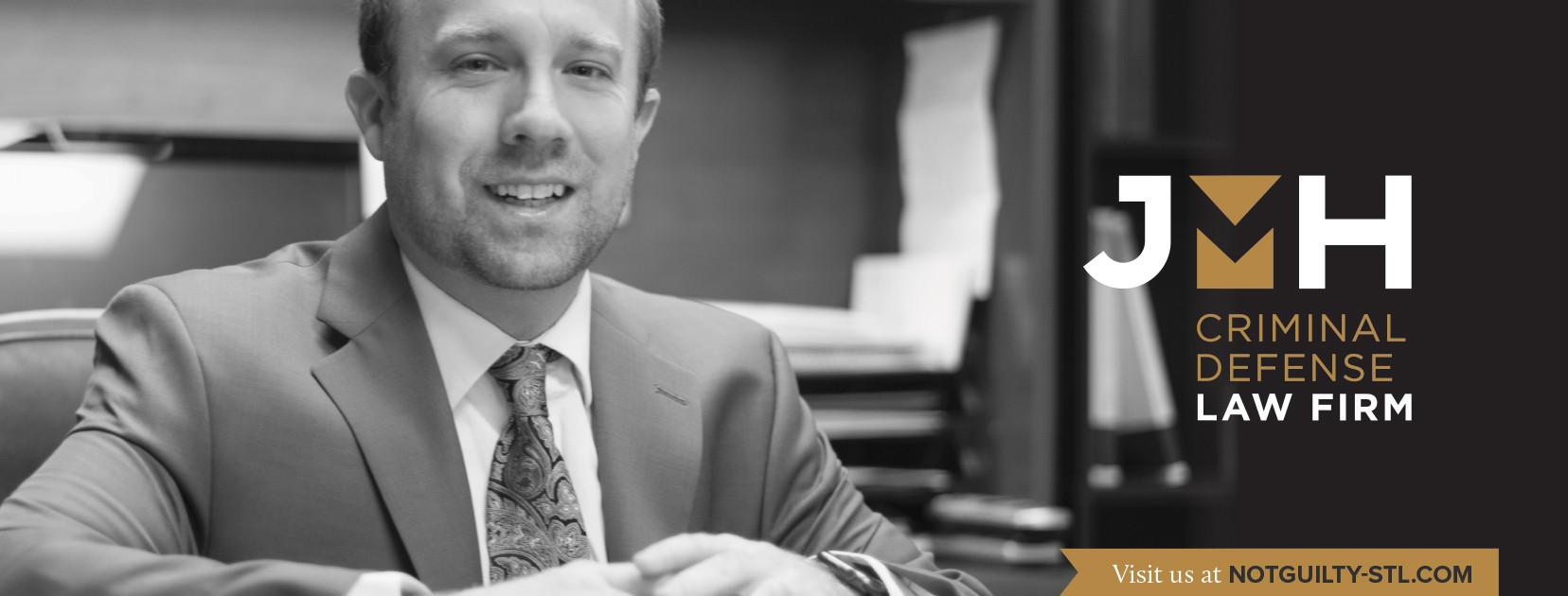 JMH Law Firm   Affordable St  Louis Criminal Defense Lawyer