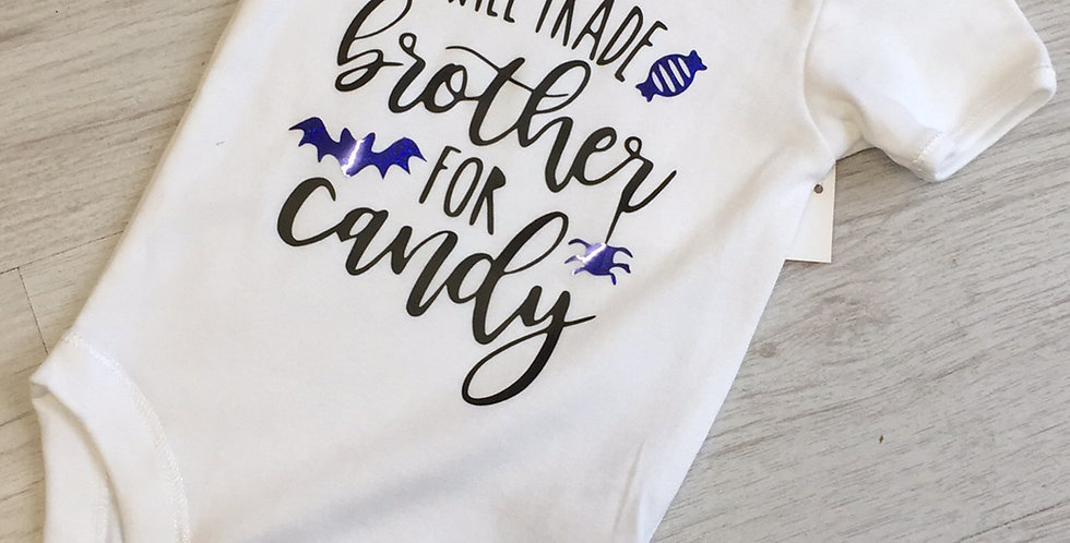 """Will Trade Brother For Candy"" Babygrow"