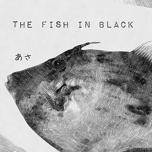 The Fish In Black.jpg