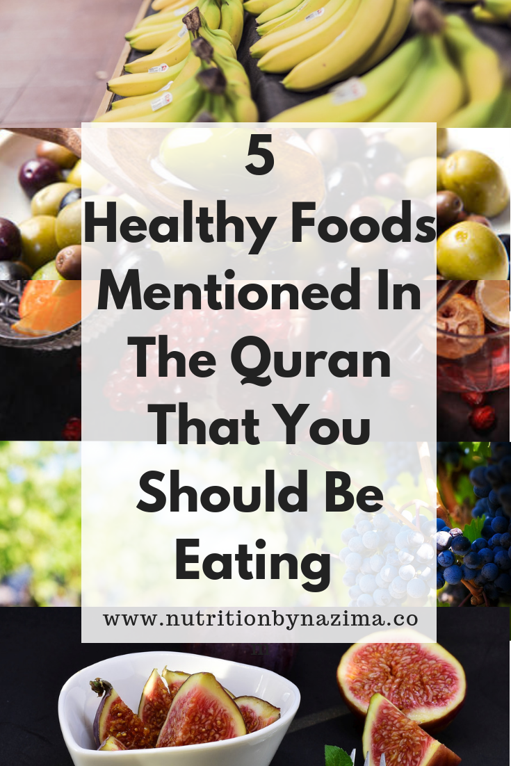 Five Healthy Foods Mentioned In the Quran That You Should Be