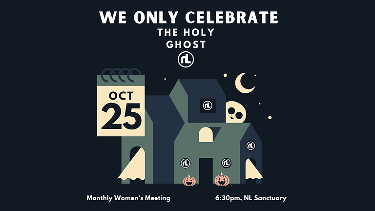 Monthly Ladies Meeting: We only celebrate the Holy Ghost!