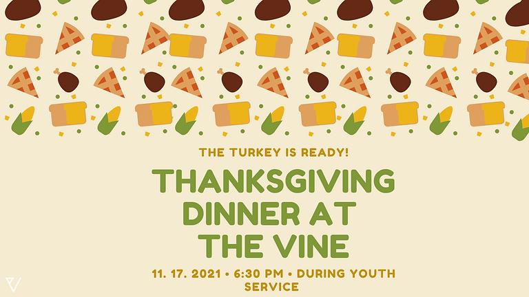 The VINE: Thanksgiving Dinner