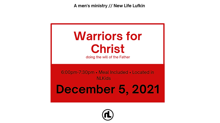 A New Life Men's Ministry: Warriors for Christ.