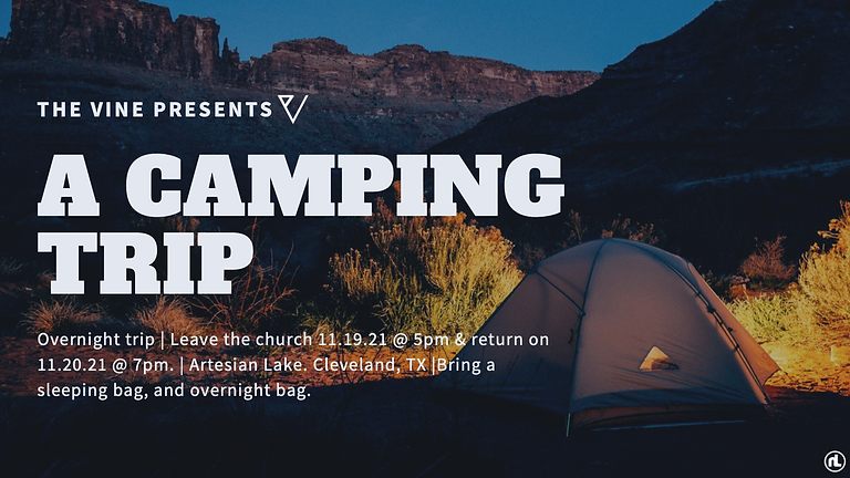 The VINE: The one where they go CAMPING.