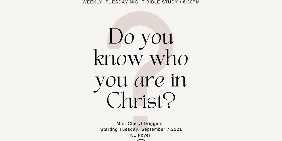 Bible Study: Do you know who you are in Christ?
