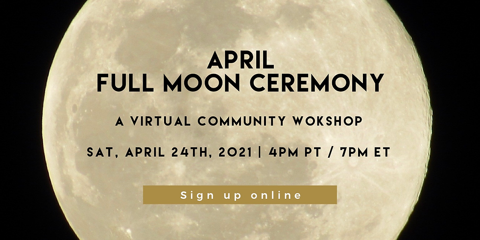April Full Moon Ceremony