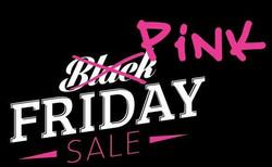 PAST EVENT- Black Friday Gone PINK!