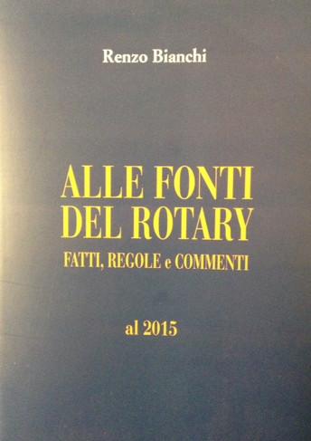 "INTERCLUB Dott. Renzo Bianchi - ""ALLE FONTI DEL ROTARY"""
