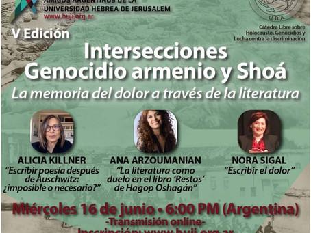 Para agendar.... V Edición de Intersecciones: Genocidio armenio y Shoá, miércoles 16/06-18:00 Horas