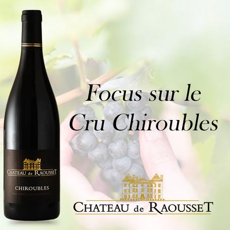 Focus sur le Cru Chiroubles, une des 10 appellations communales du Beaujolais