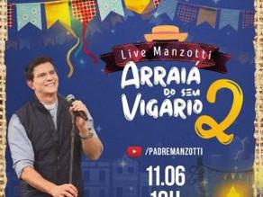"""""""Arraiá do Seu Vigário 2 """": Padre Reginaldo Manzotti prepara mais uma live junina"""