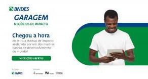 BNDES Garagem abre inscrições para programa de aceleração de startups de impacto socioambientais