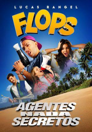 """Lucas Rangel e grande elenco estreiam na Netflix com """"Flops - Agentes Nada Secretos"""""""
