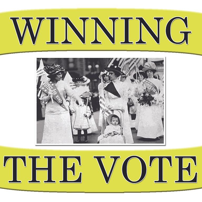 WINNING THE VOTE