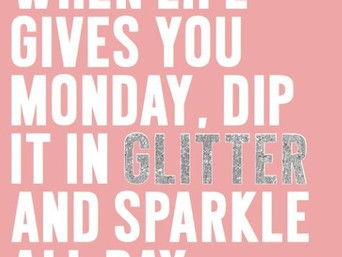 DIP YOUR MONDAY IN GLITTER