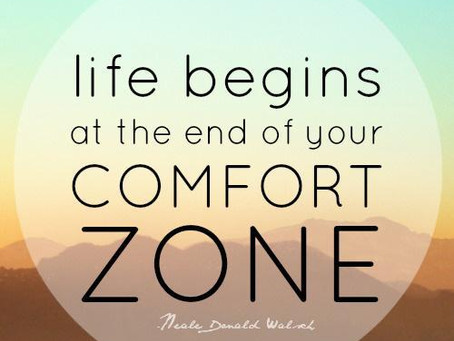 Is moving out of your comfort zone scary?