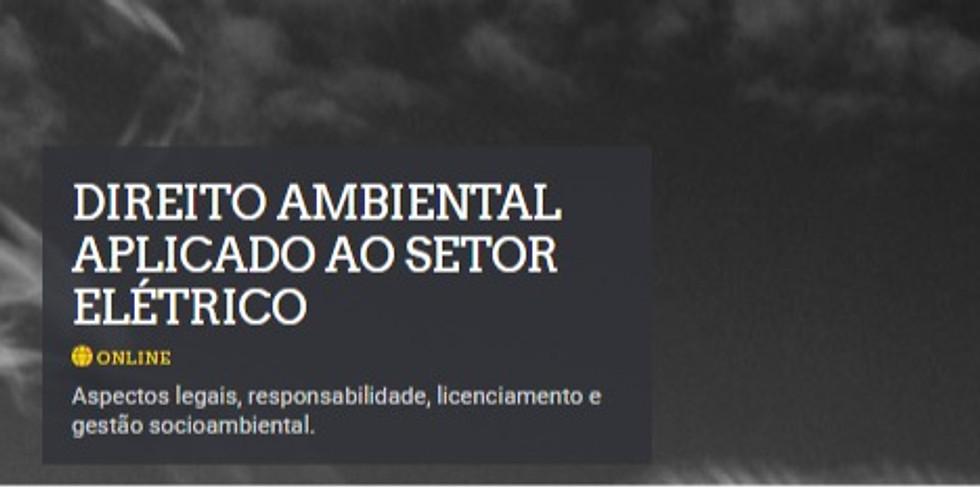 Direito Ambiental Aplicado ao Setor Elétrico