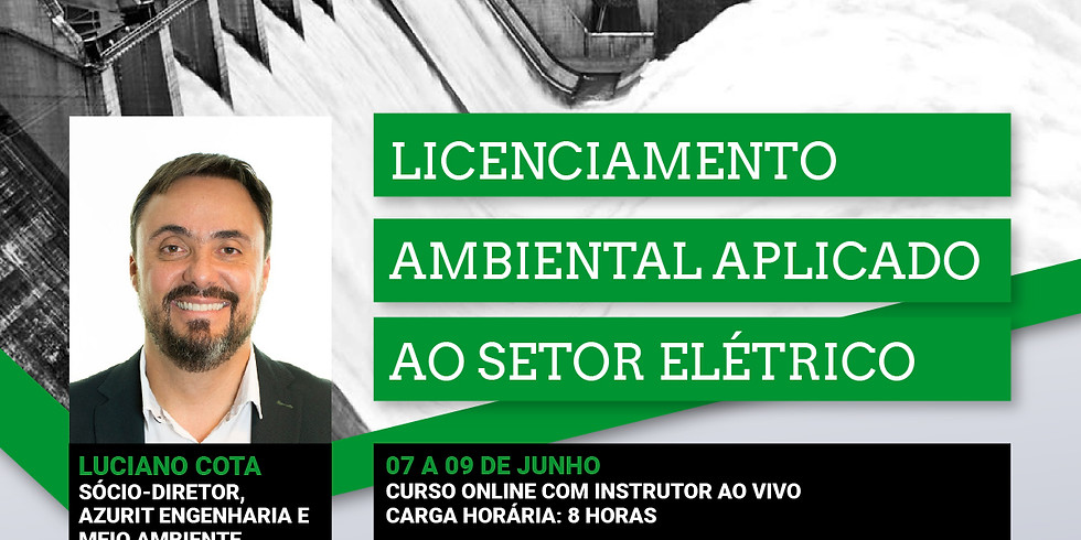 LICENCIAMENTO AMBIENTAL APLICADO AO SETOR ELÉTRICO