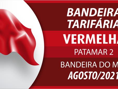 Bandeira tarifária de Agosto será Vermelha 2