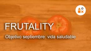 Objetivo septiembre: vida saludable con Frutality