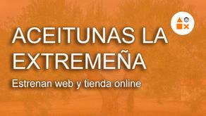Aceitunas La Extremeña estrenan web y tienda online