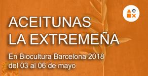 Aceitunas La Extremeña en Biocultura Barcelona 2018 del 03 al 06 de mayo 2018