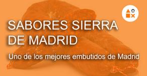 Sabores Sierra de Madrid, seguramente uno de los mejores embutidos de Madrid