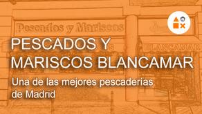 Pescados & Mariscos Blancamar, una de las mejores pescaderías de Madrid
