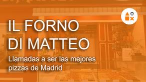 Il Forno di Matteo, llamadas a ser las mejores pizzas de Madrid