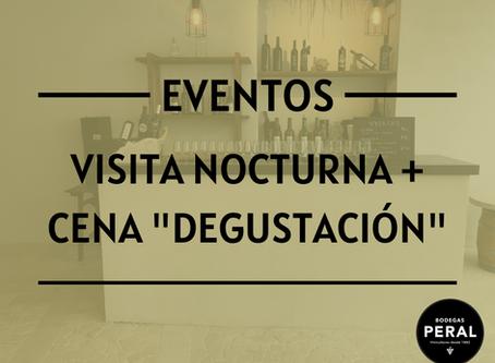 """Visita nocturna + Cena """"Degustación"""" en Bodegas Peral"""