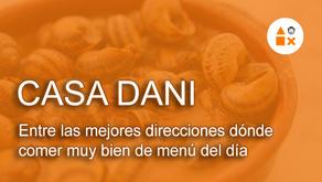 Casa Dani entre las mejores direcciones dónde comer muy bien de menú del día según Time Out Madrid