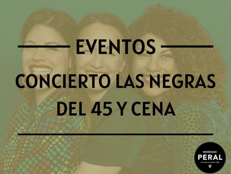 """Concierto de Las Negras del 45 y Cena """"Catering"""" el próximo 5 de junio"""