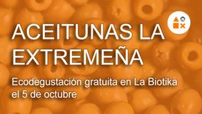 Aceitunas La Extremeña harán una degustación gratuita el 5 de octubre en La Biotika
