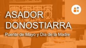 Puente de mayo y día de la madre en Asador Donostiarra