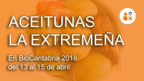Aceitunas La Extremeña en Biocantabria, 13/14/15 abril