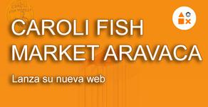 El mercado de pescado Caroli Fish Market Aravaca lanza su nueva web