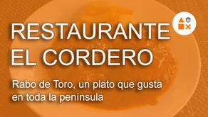 Rabo de Toro de Restaurante El Cordero, un plato que gusta en toda la península