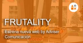Frutality estrena nueva web by Adviser Comunicación