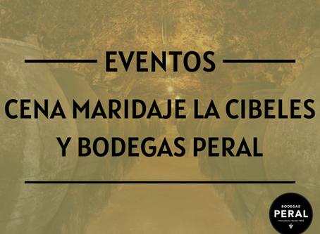 Cena Maridaje de Bodegas Peral y La Cibeles el 4 y 5 de septiembre