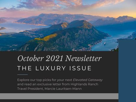 September/October 2021 Newsletter: The Luxury Issue