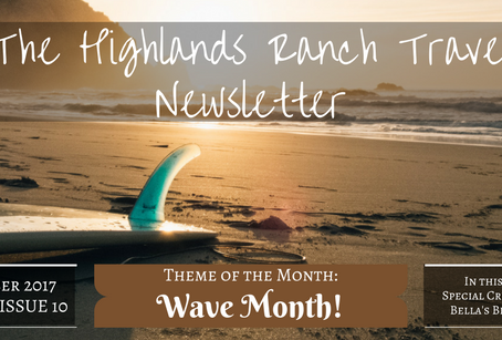 Highlands Ranch Travel Newsletter: The October Issue