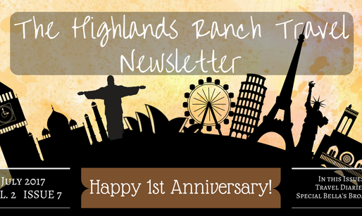 Highlands Ranch Travel Newsletter: The July Issue