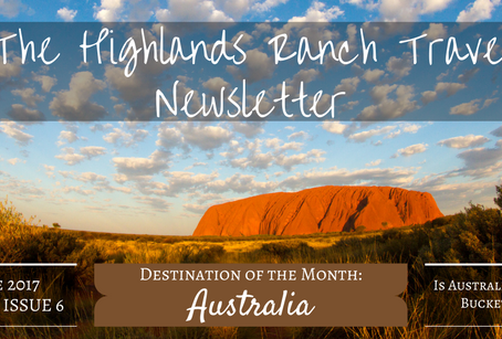 Highlands Ranch Travel Newsletter: The June Issue