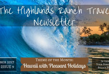 Highlands Ranch Travel Newsletter: The September Issue