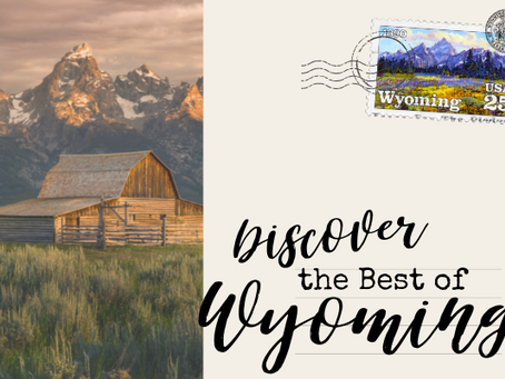Discover the Best of Wyoming
