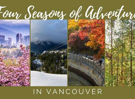 4 Seasons of Adventure in Vancouver