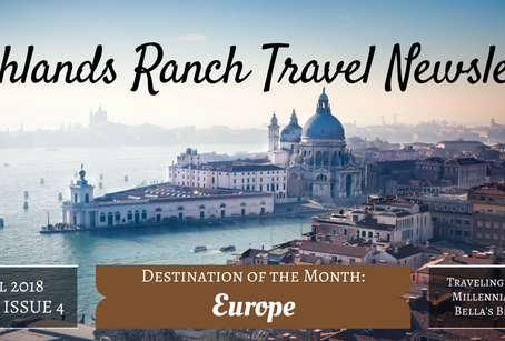 Highlands Ranch Travel Newsletter: The April Issue