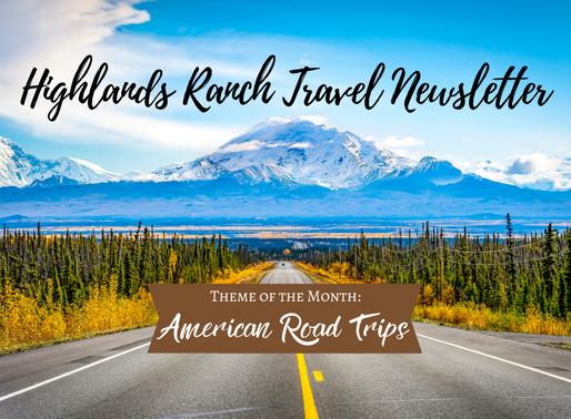 July 2020 Newsletter: American Road Trips